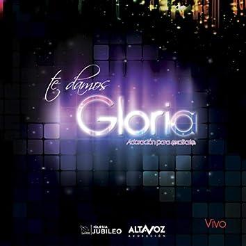 Te Damos Gloria