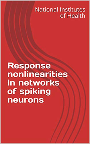 Response nonlinearities in networks of spiking neurons (English Edition)