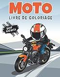MOTO LIVRE DE COLORIAGE pour enfants: Un livre de coloriage pour enfants de 4 à 8 ans. Garçons et...