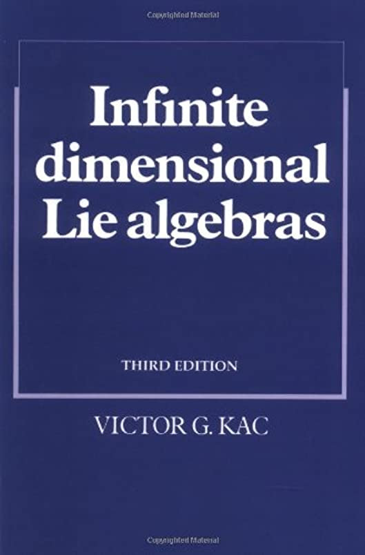 パースブラックボロウ喜劇カセットInfinite Dimensional Lie Algebras