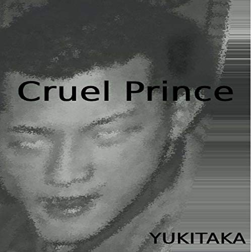 Cruel Prince [Explicit]