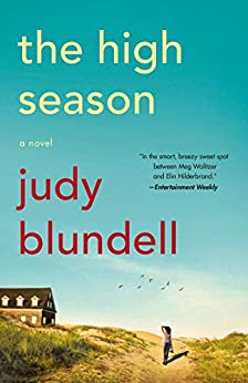 The High Season: A Novel by [Judy Blundell]