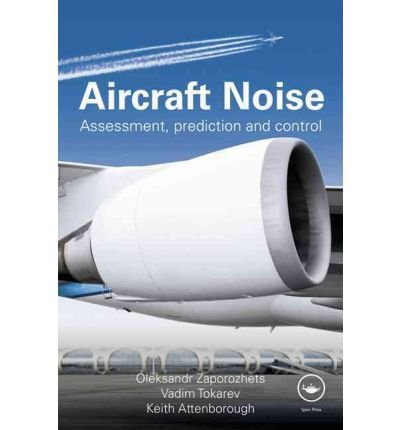 [ AIRCRAFT NOISE ASSESSMENT, PREDICTION AND CONTROL BY ATTENBOROUGH, KEITH](AUTHOR)HARDBACK
