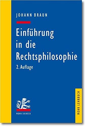 Einführung in die Rechtsphilosophie: Der Gedanke des Rechts (Mohr Lehrbuch)