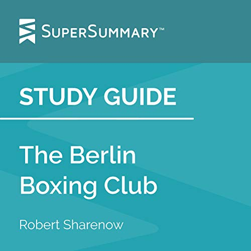 Study Guide: The Berlin Boxing Club by Robert Sharenow cover art