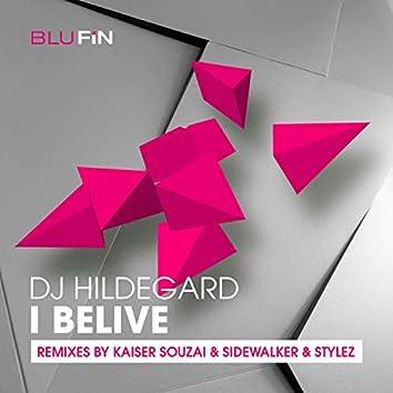 I Believe -The Remixes