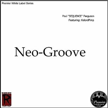 Neo-Groove (feat. KolordPimp)