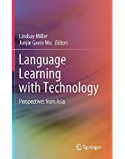 Language Learning with Technology: Perspectives from Asia