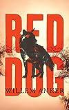 Red Dog (English Edition)