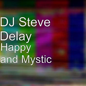 Happy and Mystic