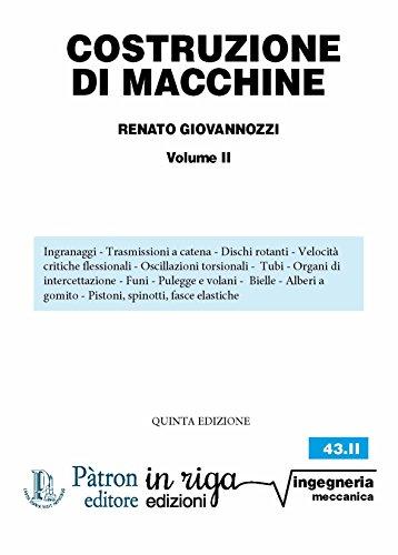 Costruzione di macchine VOLUME II: Coedizione Pàtron - in riga (in riga ingegneria Vol. 43)