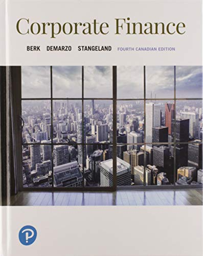 Corporate Finance, Fourth Canadian Edition Plus MyLab Finance with Pearson eText -- Access Card Package (4th Edition)