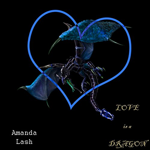 Love Is a Dragon audiobook cover art