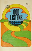 God listens to the crying heart in the secret place
