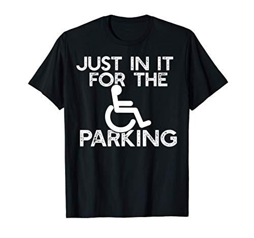 EINFACH FÜR DEN PARKPLATZ Rollstuhl Meme T-Shirt
