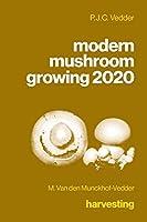 modern mushroom growing 2020 harvesting