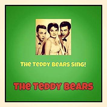 The Teddy Bears Sing!
