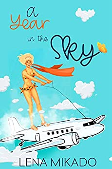 A Year in the Sky (All Colors of the Rainbow Book 2) by [Lena Mikado, Fiona Jayde, Christopher Harrison]