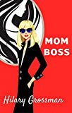 Mom Boss: A Novel (Forest River PTA Moms Book 3) (English Edition)
