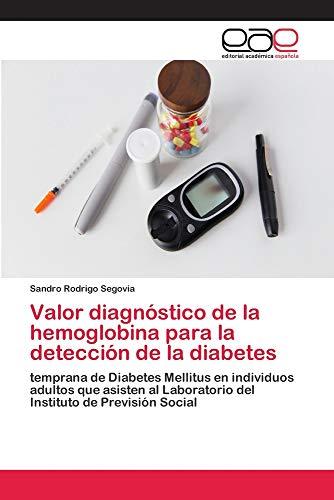 Valor diagnóstico de la hemoglobina para la detección de la diabetes
