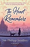 The Heart Remembers: from the bestselling author of The Art of Hearing Heartbeats