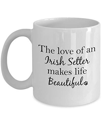 Taza de Setter irlandés, regalo de Setter irlandés, el amor de un Setter irlandés hace la vida hermosa