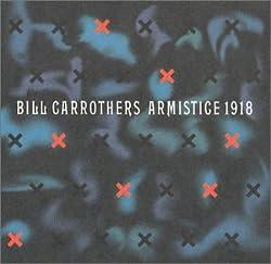 Bill Carrothers Armistice 1918
