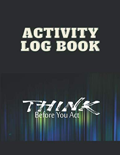 Activity Log Book: Daily Activity Notebook