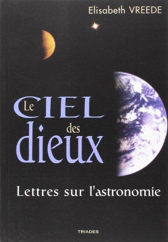 Le Ciel des Dieux, Anthroposophie et Astronomie