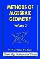 Methods of Algebraic Geometry v3 (Cambridge Mathematical Library)