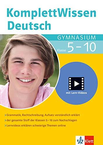 Klett Komplett Wissen Deutsch Gymnasium Klasse 5-10: Grammatik, Rechtschreibung, Aufsatz: mit Lern-Videos