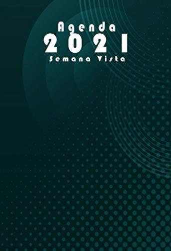 Agenda 2021 semana vista: planificador anual 2021 A6 | verde |12 meses enero a diciembre 2021 - español| Planificadora diaria y mensual , planner para hombre y mujer calendario bolsillo