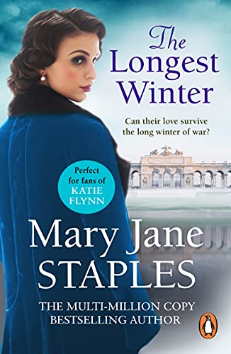 The Longest Winter: An enthralling and heart-breaking romantic saga set in WW1 that will keep you gripped (English Edition)