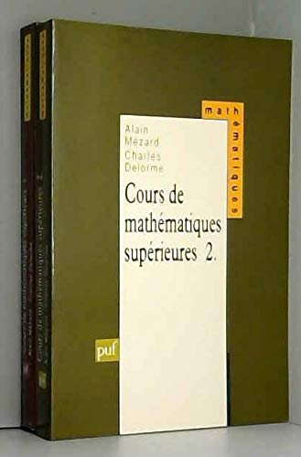 Cours de mathématiques supérieures, tome 2