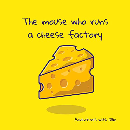The mouse who runs a cheese factory Podcast By  cover art