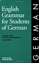 By Cecile Zorach - English Grammar for Students of German: The Study Guide for Those Learning German (4th Edition) (5/16/01)