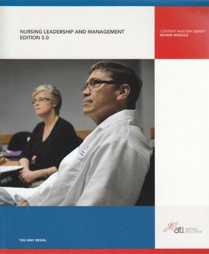 Nursing Leadership and Management (Edition 5.0)