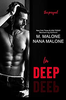 In Deep (The Deep Duet) by [Nana Malone, M. Malone]