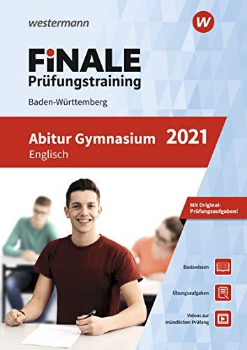 FiNALE Prüfungstraining Abitur Baden-Württemberg: Englisch 2021