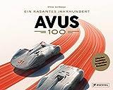 AVUS 100: Ein rasantes Jahrhundert