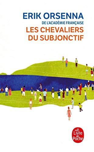Les Chevaliers du subjonctif (Littérature)