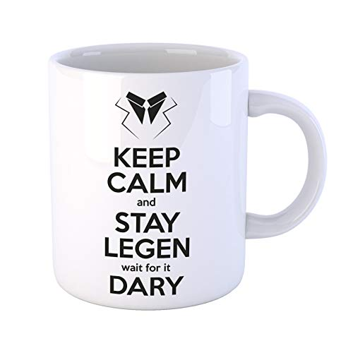 Tazza Keep Calm And Stay Legendary (Legen-Dary) How I Met Your Mother-Serie TV