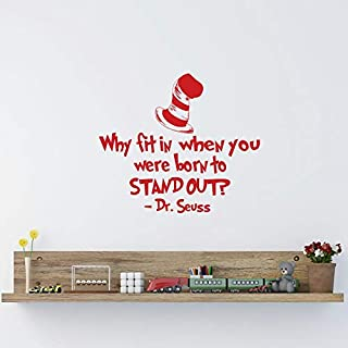 Dr Seuss Quotes Why Fit in When You were Born to Stand Out Vinyl Vinyl Wall Decal Decor Kids Room Playroom Nursery Classroom Inspirational Quote Made in USA