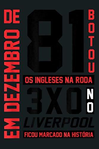 Flamengo Soccer Camiseta Mundial Em Dezembro De 81: Notebook Planner - 6x9...