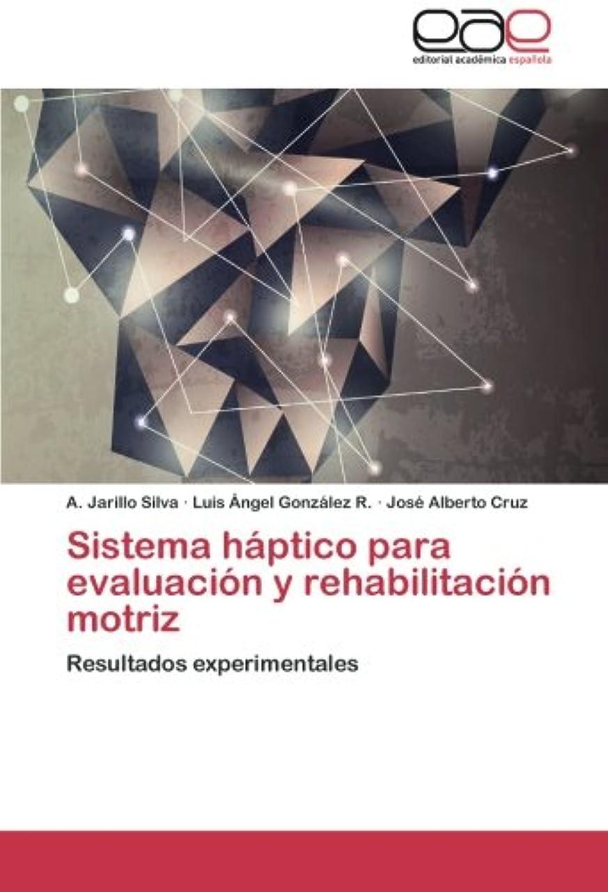 一般的に言えばフィット軍団Sistema Haptico Para Evaluacion y Rehabilitacion Motriz