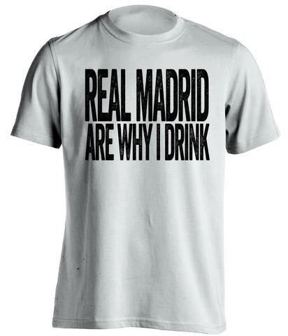 Real Madrid se por qué i Drink – Real Madrid CF Ventilador camiseta, Blanco
