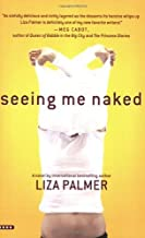 Seeing Me Naked Paperback January 8, 2008