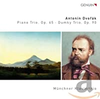 Piano Trio Op. 65 Dumky Trio Op. 90
