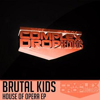 House Of Opera EP