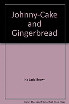 Hardcover Johnny Cake And Gingerbread Book
